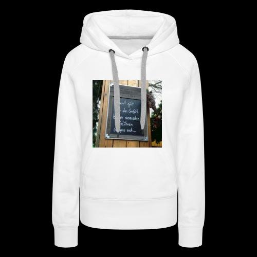 Spruch t-shirt - Frauen Premium Hoodie