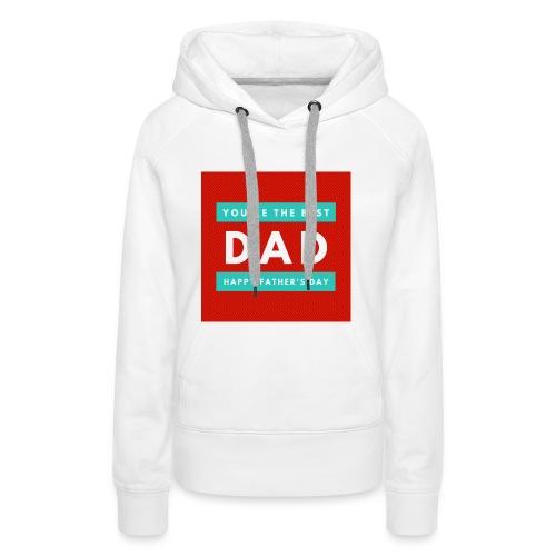 DAD day - Sweat-shirt à capuche Premium pour femmes