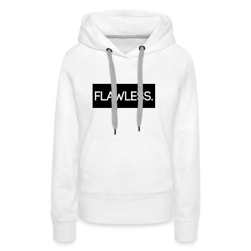 Flawless. - Frauen Premium Hoodie