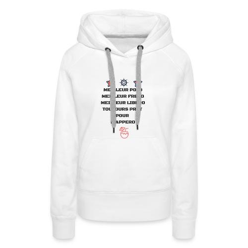 MEILLEUR POTO MEILLEUR FRERO MEILLEUR LIBERO TOUJO - Sweat-shirt à capuche Premium pour femmes