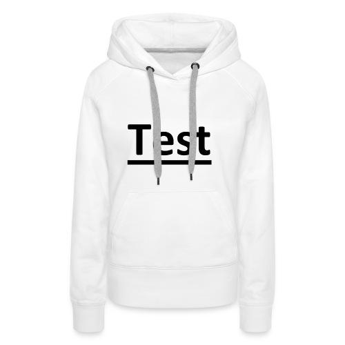 Test - Frauen Premium Hoodie
