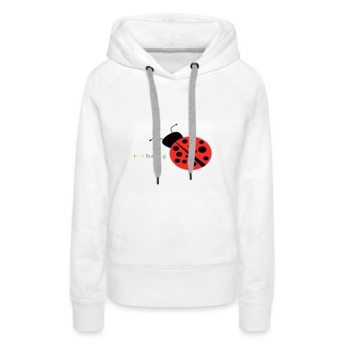 im a ladybug - Vrouwen Premium hoodie