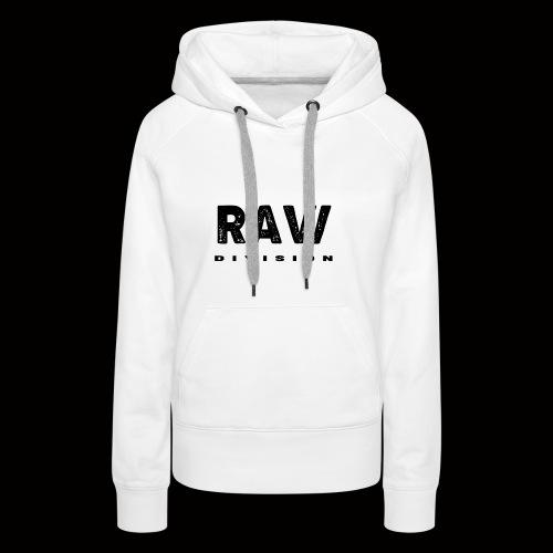 Raw DIvision BLACK LOGO - Women's Premium Hoodie