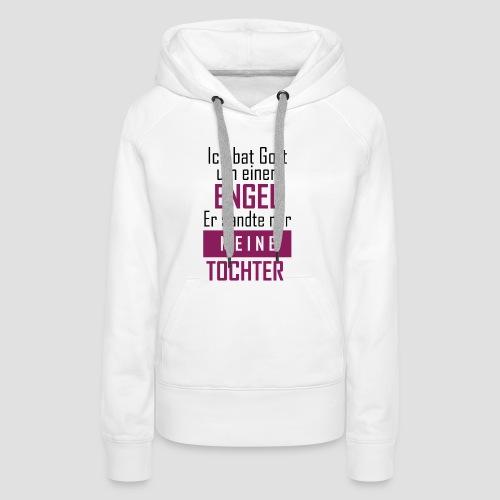 Engel Tochter - Frauen Premium Hoodie