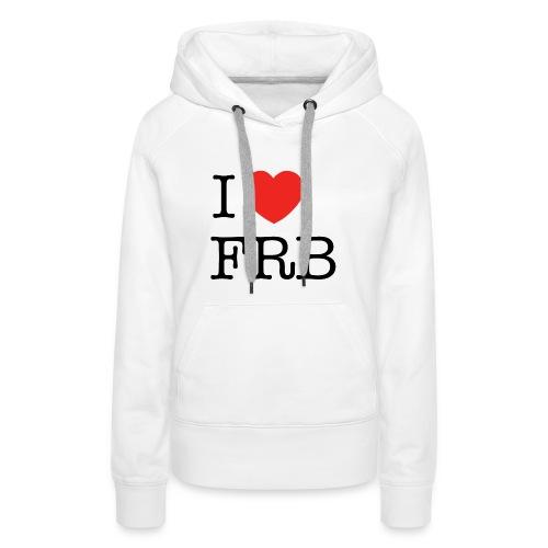I Love FRB - Dame Premium hættetrøje