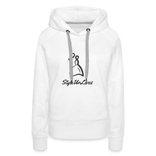 STYLEURLIVES1 - Women's Premium Hoodie