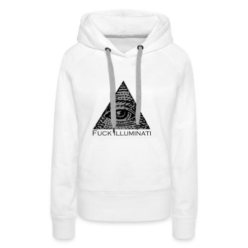 Fuck Illuminati - Felpa con cappuccio premium da donna