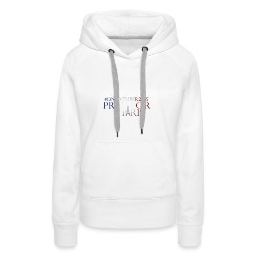 Pray for paris with France flag - Vrouwen Premium hoodie