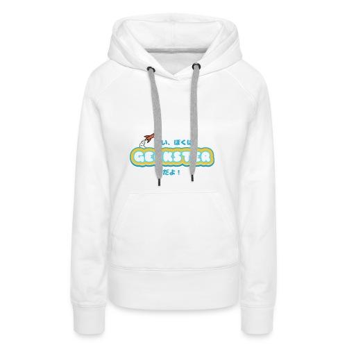 Hai, boku wa Geekster da yo! - Vrouwen Premium hoodie