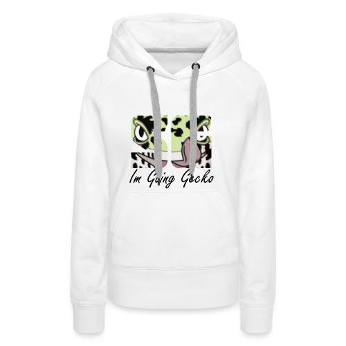 Serious Im Going Gecko - Vrouwen Premium hoodie