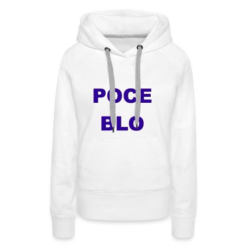 Poce Blo - Sweat-shirt à capuche Premium pour femmes