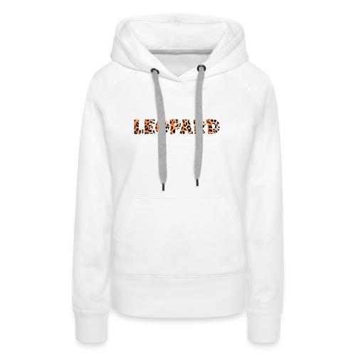 leopard 1237253 960 720 - Frauen Premium Hoodie
