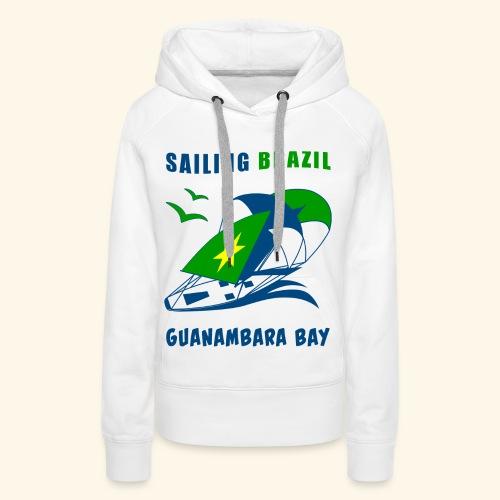 Sailing Brazil - Women's Premium Hoodie