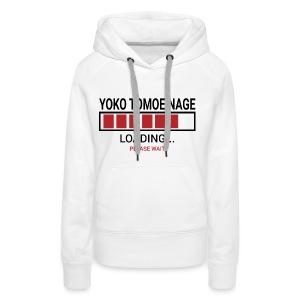 Yoko Tomoe Nage Loading... Pleas Wait - Bluza damska Premium z kapturem