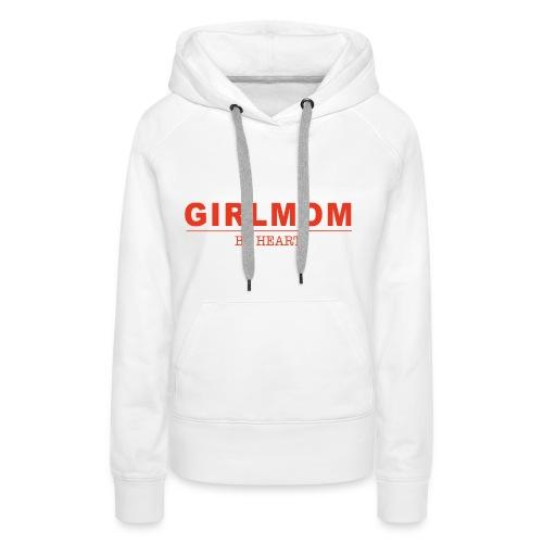 GIRLMOM by heart - Frauen Premium Hoodie