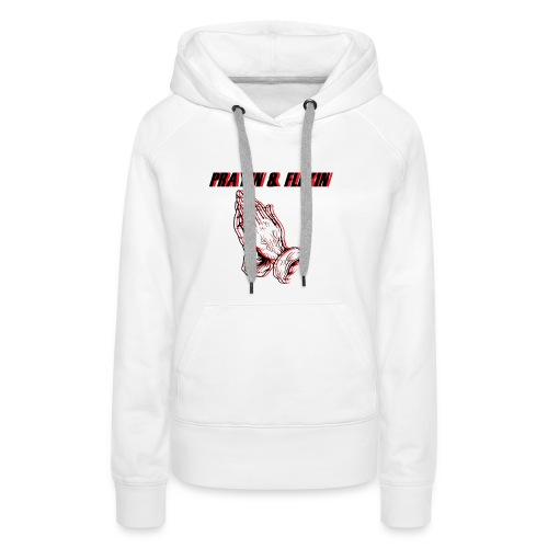 Praying and Flexing - Women's Premium Hoodie