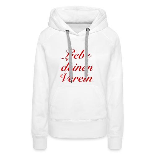 Verein - Frauen Premium Hoodie