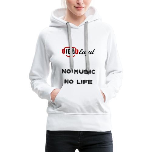dropblayd Merch - No Music No Life - Frauen Premium Hoodie