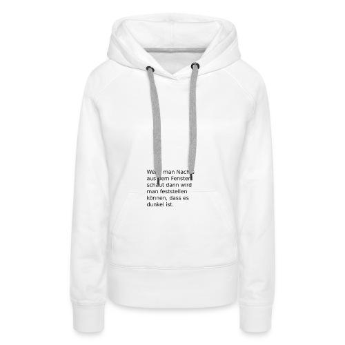 Nachts am Fenster - Frauen Premium Hoodie