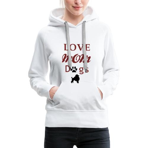 mom love dogs chiwawa transpar modi - Sweat-shirt à capuche Premium pour femmes
