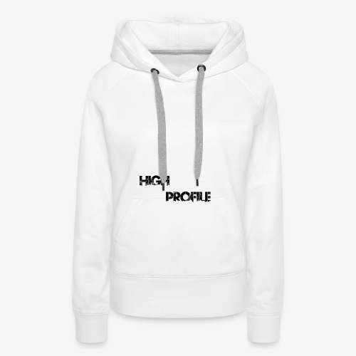 HIGH PROFILE SIMPLE - Women's Premium Hoodie