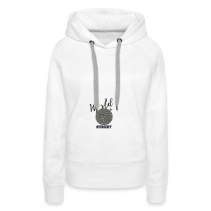 World is Street - Sweat-shirt à capuche Premium pour femmes