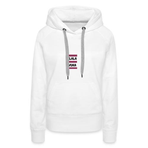 ILala Vuka - Frauen Premium Hoodie