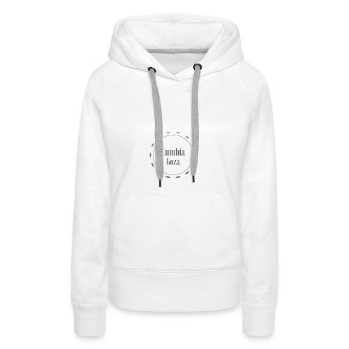 cumbia goza - Vrouwen Premium hoodie