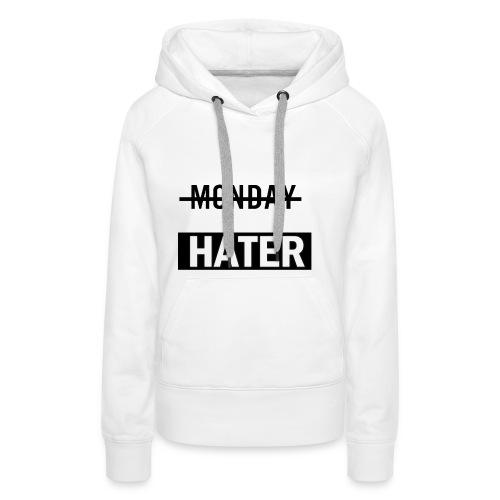 monday hater - Women's Premium Hoodie
