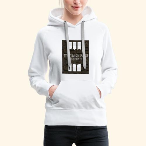 Stay back fake friend !! - Sweat-shirt à capuche Premium pour femmes