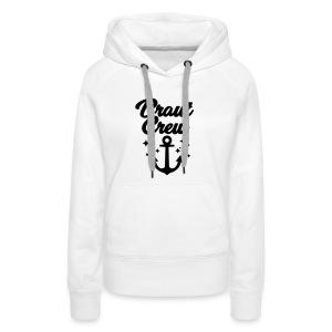 Braut Crew - JGA T-Shirt - JGA Shirt - Braut - Frauen Premium Hoodie