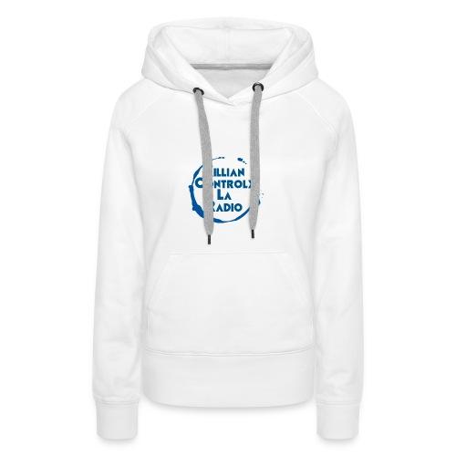 Killian controle la radio Avec le logo - Sweat-shirt à capuche Premium pour femmes