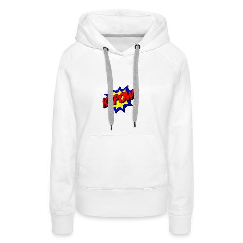 Kapow - Sweat-shirt à capuche Premium pour femmes