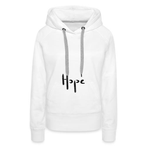 Hope - Sweat-shirt à capuche Premium pour femmes