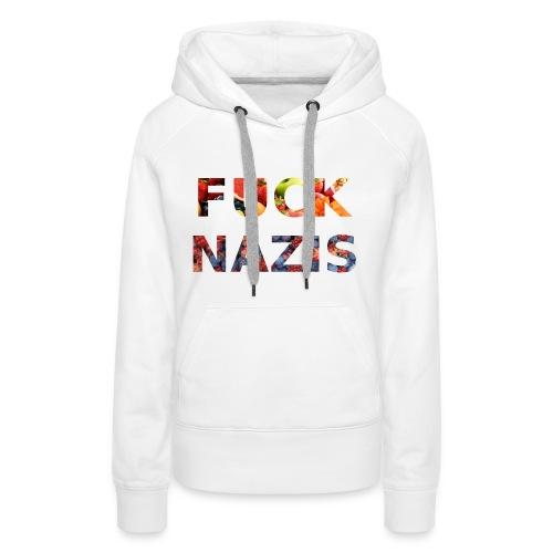 Fuck Nazis with Fruits - Frauen Premium Hoodie