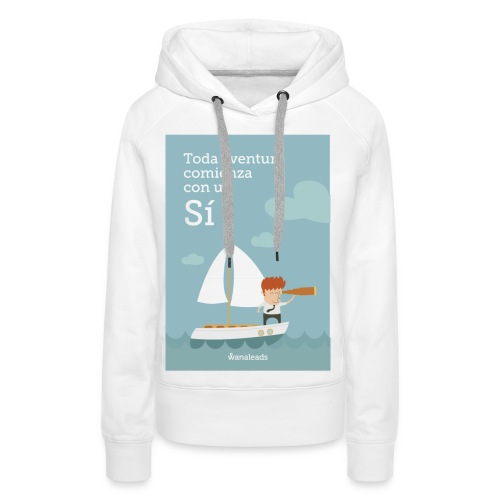 "Camiseta ""Toda Aventura"" de Wanaleads - Sudadera con capucha premium para mujer"