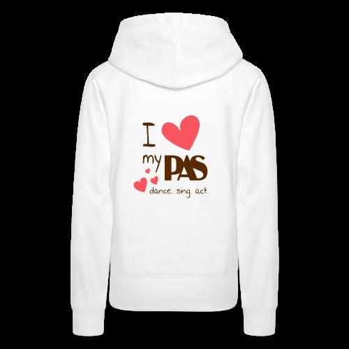 I love my PAS - Frauen Premium Hoodie