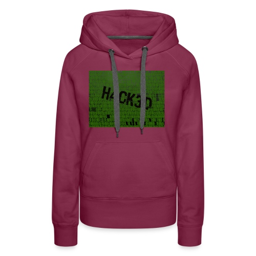 H4CK3D - Frauen Premium Hoodie