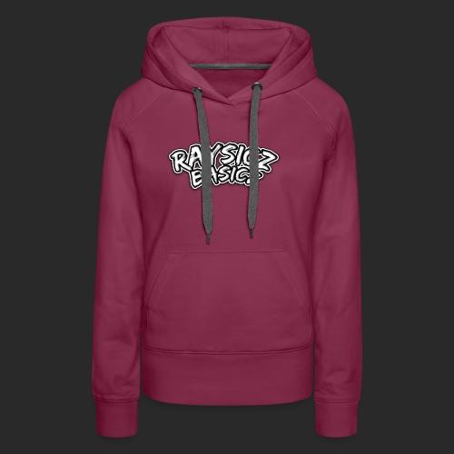 Raysicz Basicz Schrift - Frauen Premium Hoodie