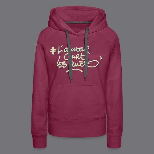L'AMOUR COURT LES RUES Tee Shirts - Women's Premium Hoodie
