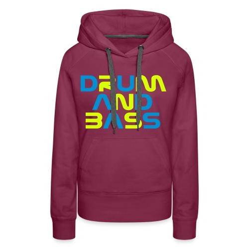 Drum and Bass - Women's Premium Hoodie