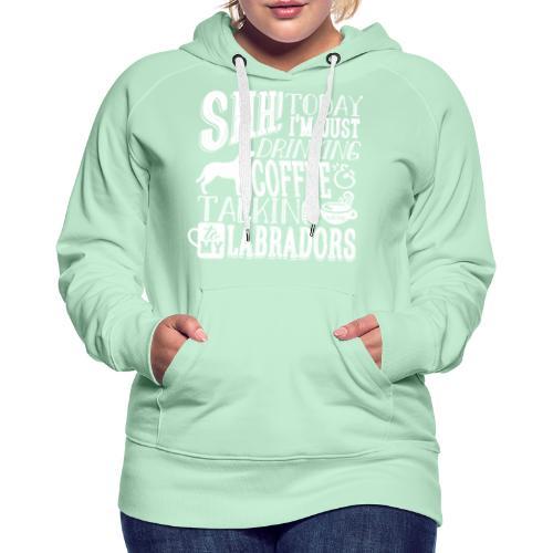 SHH Labrador Coffee 3 - Naisten premium-huppari