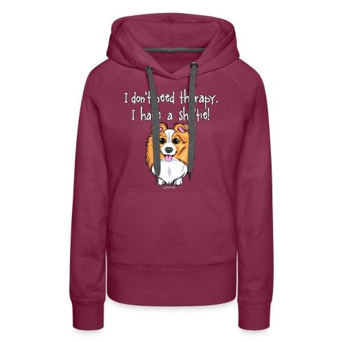 Sheltie Dog Therapy 2 - Women's Premium Hoodie
