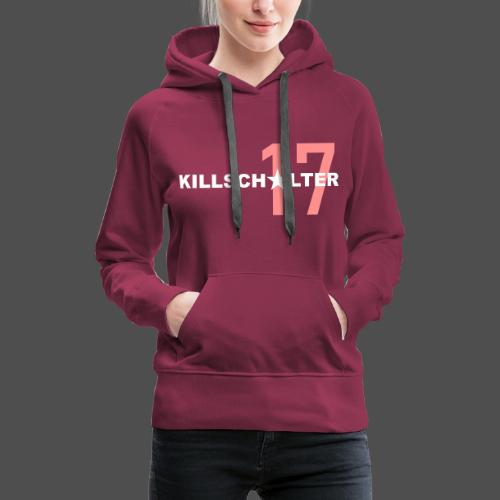 KILLSCHALTER 17 - Bluza damska Premium z kapturem