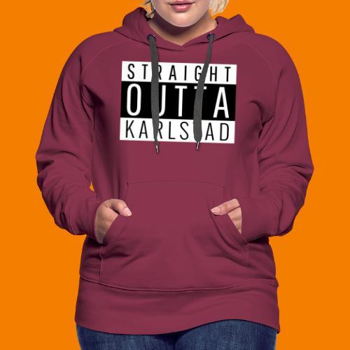 Straight outta Karlstad - Premiumluvtröja dam