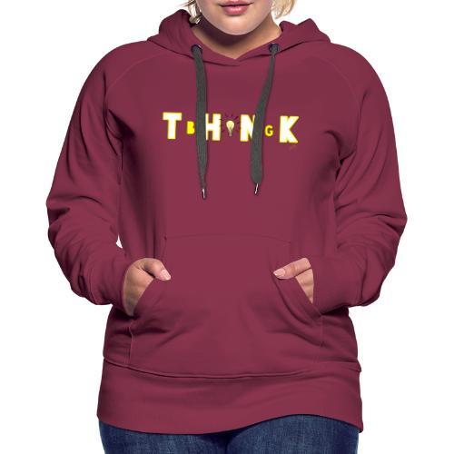 THINK BIG - Sweat-shirt à capuche Premium pour femmes