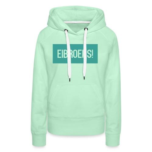 T-shirt Vrouwen - Vrouwen Premium hoodie