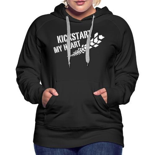 Kickstart my heart - Naisten premium-huppari