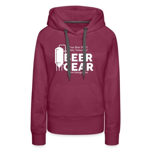Beer Gear free Beer White - Premium hettegenser for kvinner