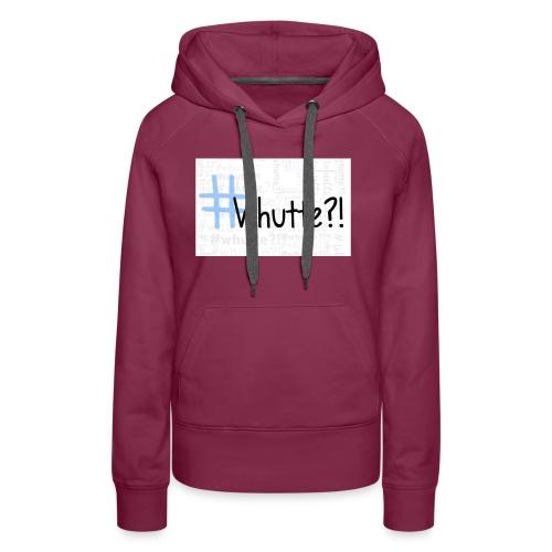 #whutte merchandise - Vrouwen Premium hoodie